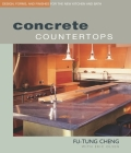 Concrete Countertops: Design, Forms, and Finishes for the New Kitchen and Bath Cover Image