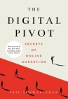 The Digital Pivot: Secrets of Online Marketing Cover Image