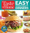Taste of Home Easy Weeknight Dinners: 316 Family Favorites: An Entree for Every Weeknight of the Year! Cover Image