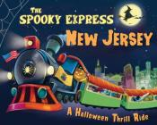 The Spooky Express New Jersey Cover Image