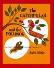 The Caterpillar and the Polliwog Cover Image
