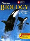 Biology California Edition: The Dynamics of Life (Glencoe Science) Cover Image