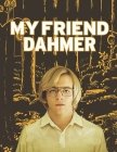 My Friend Dahmer: Screenplay Cover Image