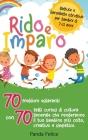 RIDO E IMPARO - battute e barzellette istruttive per bambini di 7-11 anni: 70 freddure esilaranti con 70 fatti curiosi di cultura generale che rendera Cover Image