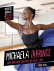 Michaela Deprince: From War-Torn Childhood to Ballet Fame Cover Image