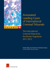 Annotated Leading Cases of International Criminal Tribunals - volume 55: The International Criminal Tribunal for the Former Yugoslavia 2011-2012 Cover Image