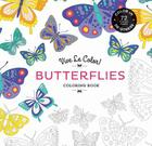 Vive Le Color! Butterflies (Adult Coloring Book): Color In; De-stress (72 Tear-out Pages) Cover Image