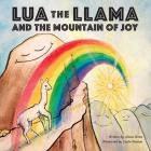 Lua the Llama and the Mountain of Joy Cover Image