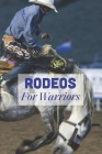 Rodeos: For Warriors: Rodeos Books Cover Image