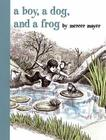 A Boy, a Dog, and a Frog Cover Image