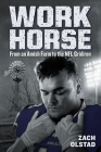 Work Horse: From an Amish Farm to the NFL Gridiron Cover Image