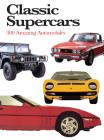 Classic Supercars (Mini Encyclopedia) Cover Image