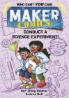 Maker Comics: Conduct a Science Experiment! Cover Image