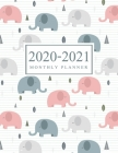 2020-2021 Monthly Planner: Gray Pink Elephant Cover - 2020-2021 Two Year Planner with Holidays - Agenda Yearly Goals Monthly Calendar 24 Months - Cover Image