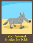 Zoo Animal Books for Kids: Adorable Animal Designs, funny coloring pages for kids, children Cover Image