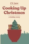 Cooking Up Christmas Cover Image