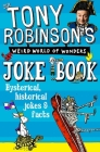 Tony Robinson's Weird World of Wonders Joke Book Cover Image
