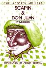 Scapin & Don Juan: The Actor's Moliere, Volume 3 (Applause Books) Cover Image