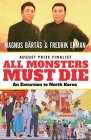 All Monsters Must Die: An Excursion to North Korea Cover Image