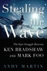 Stealing the Wave: The Epic Struggle Between Ken Bradshaw and Mark Foo Cover Image