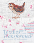 Textiles Transformed: Thread and Thrift with Reclaimed Textiles Cover Image