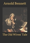 The Old Wives' Tale Cover Image