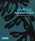 Crafting Modernism: Midcentury American Art and Design Cover Image