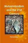 Muhammadism and the 21st Century Cover Image