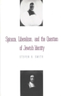 Spinoza, Liberalism, and the Question of Jewish Identity Cover Image