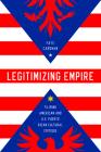 Legitimizing Empire: Filipino American and U.S. Puerto Rican Cultural Critique (Asian American Experience) Cover Image