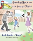 Getting Back To The Happy Place Cover Image