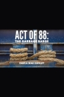ACT of 88: Now in Large Print Cover Image