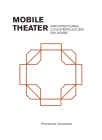 Mobile Theater: Architectural Counterculture on Stage Cover Image