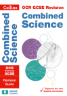 Collins GCSE Revision and Practice: New 2016 Curriculum – OCR Gateway GCSE Combined Science: Revision Guide Cover Image
