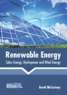 Renewable Energy: Solar Energy, Hydropower and Wind Energy Cover Image