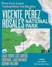 Vicente Perez Rosales National Park Trekking/Hiking Trail Map Atlas Lago Todos Los Santos Ensenada, Lago Rupanco, Osorno Volcano Chile Los Lagos 1: 50 Cover Image