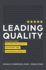 Leading Quality: How Great Leaders Deliver High Quality Software and Accelerate Growth Cover Image