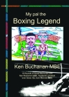 My Pal The Boxing Legend Ken Buchanan Cover Image