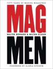 Mag Men: Fifty Years of Making Magazines Cover Image