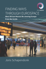 Finding Ways Through Eurospace: West African Movers Re-Viewing Europe from the Inside (Worlds in Motion #7) Cover Image