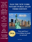 Pass the New York Notary Public Exam Third Edition: Everything you need - Exam Prep with 4 Full Practice Tests! Cover Image