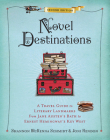 Novel Destinations, Second Edition: A Travel Guide to Literary Landmarks From Jane Austen's Bath to Ernest Hemingway's Key West Cover Image