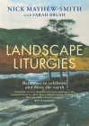 Landscape Liturgies: Outdoor Worship Resources from the Christian Tradition Cover Image
