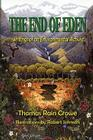 The End of Eden: Writings of an Environmental Activist Cover Image