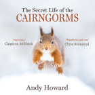 The Secret Life of the Cairngorms Cover Image