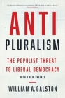 Anti-Pluralism: The Populist Threat to Liberal Democracy (Politics and Culture) Cover Image