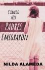 Cuando Mis Padres Emigraron Cover Image