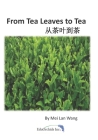 From Tea Leaves to Tea: 从茶叶到茶 Cover Image