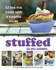 Stuffed in the Middle: 52 Box Mix Treats with a Surprise Inside Cover Image
