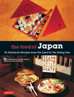 The Food of Japan: 96 Authentic Recipes from the Land of the Rising Sun Cover Image